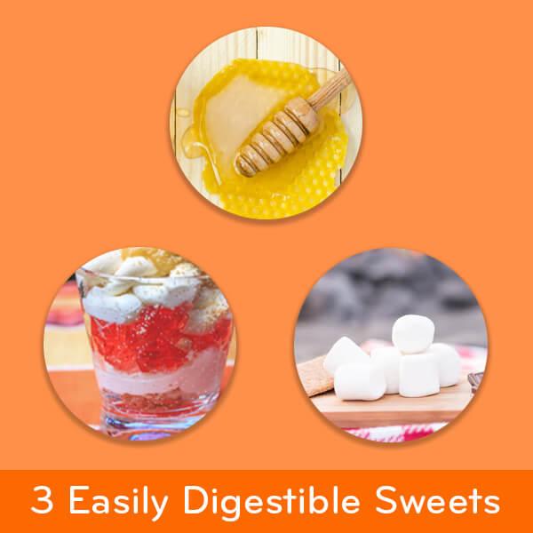 3 Easily digestible sweets: honey, gelatin, marshmallows