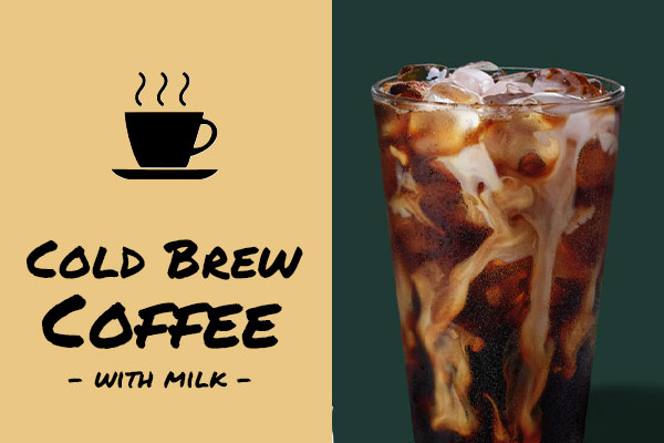 Healthy low-calorie Starbucks drinks: Cold Brew Coffee With Milk