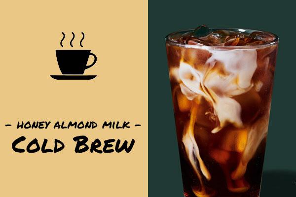 Healthy low-calorie Starbucks drinks: Honey Almond Milk Cold Brew coffee