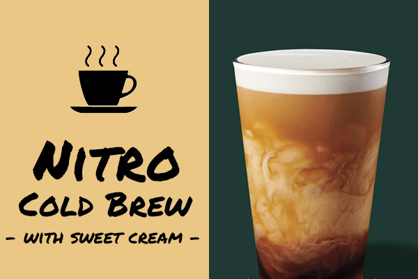 Low-calorie drinks: Nitro Cold Brew with Sweet Cream