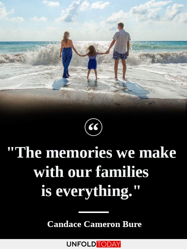 Two parents and their child standing on a beach and one of the best quotes about family memories by Candace Bure saying