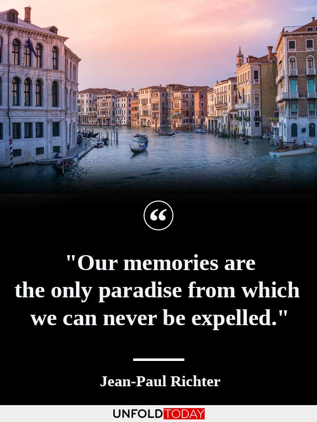 A photo memory of a Venice landscape and one of the best quotes about sweet memories by Jean Paul Richter saying