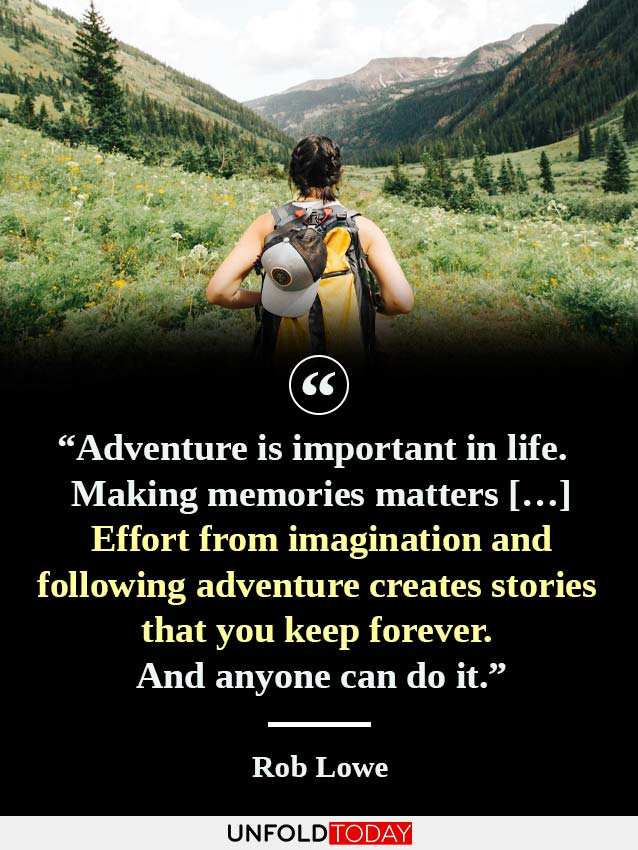 A woman hiking and one of the best quotes about making memories through adventure, by Rob Lowe.