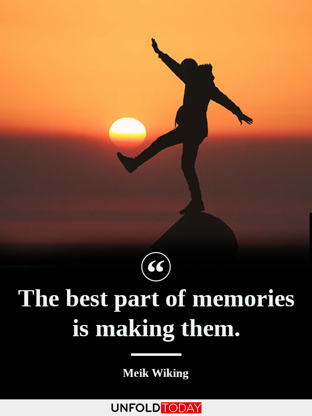 Man making memories at sunset and a quote by Meik Wiking saying