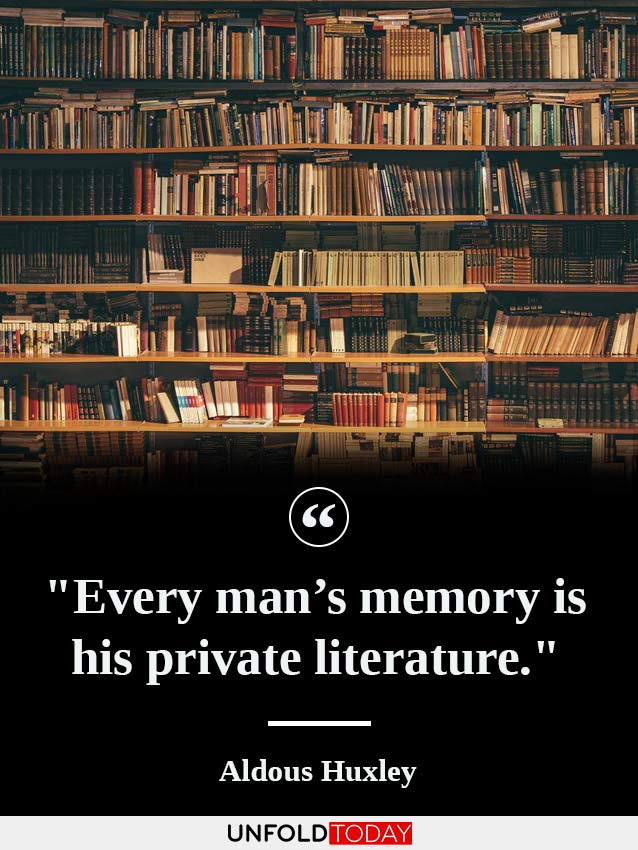 A large library shelf and a short quote by Aldous Huxley saying